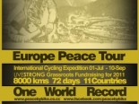 EUROPE PEACE TOUR EXPEDITION - LIVESTRONG GRASSROOTS FUNDRAISING FOR 2011